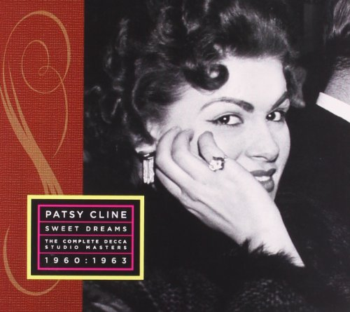 Patsy Cline - Sweet Dreams: Her Complete Decca Masters (1960-1963) [2 Cd Limited Edition] - Zortam Music