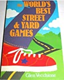 img - for The World's Best Street and Yard Games book / textbook / text book