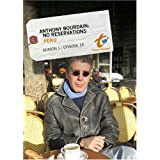 Anthony Bourdain: No Reservations Season 1 - Episode 13: Peru
