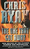 The One That Got Away (0099427540) by Chris Ryan