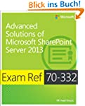 Exam Ref 70-332: Advanced Solutions o...
