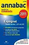 Annabac 2011 Espagnol toutes s�ries L...