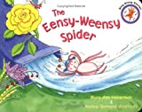 The Eensy-Weensy Spider (Sing Along Stories) (0316162744) by Mary Ann Hoberman