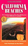 California Beaches: The Complete Guide to More Than 400 Beaches and 1,200 Miles of Coastline (0935701001) by Puterbaugh, Parke