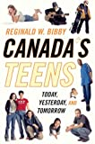 img - for Canada's Teens: Today, Yesterday, and Tomorrow book / textbook / text book