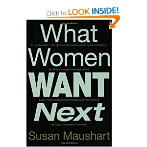 What Women Want Next Susan Maushart