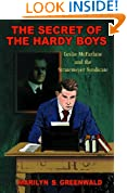The Secret of the Hardy Boys: Leslie McFarlane and the Stratemeyer Syndicate