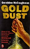 Gold Dust (0140368868) by Geraldine McCaughrean