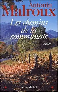 Les chemins de la communale : roman