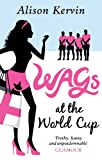 Alison Kervin Wags at the World Cup