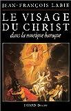 echange, troc Jean-François Labie - Le visage du Christ dans la musique baroque