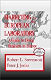 img - for Marketing to the European Laboratory: A Guide to Doing Business in Europe book / textbook / text book