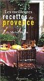 echange, troc Michel Biehn - Les Meilleures recettes de provence