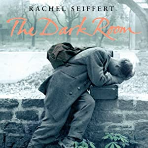 The Dark Room | [Rachel Seiffert]