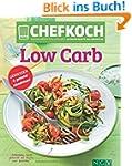 CHEFKOCH Low Carb: Genießen & gesund...