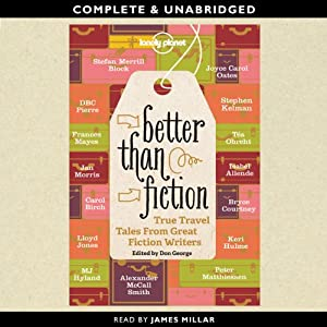 Better than Fiction | [Isabel Allende, Alexander McCall Smith, Joyce Carol Oates, DBC Pierre]
