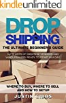 Dropshipping: The Ultimate Beginner's...