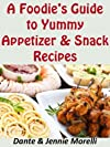 Easy Appetizer Recipes (Down Home Cooking)