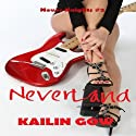 Never Land: Never Knights #2 (       UNABRIDGED) by Kailin Gow Narrated by Alyson R. Grauer