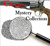 img - for The Classic Mystery Collection (100+ books and story collections) [Illustrated] book / textbook / text book