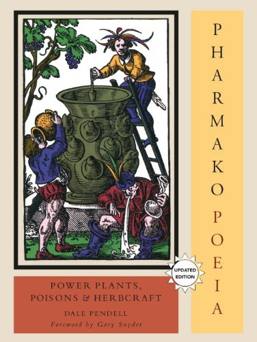 Pharmako/Poeia, Revised and Updated: Plant Powers,...