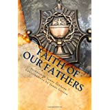 Faith of Our Fathers ~ James Gibbons