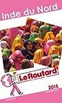 Guide du Routard Inde du Nord 2015