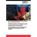 Actividades biológicas de esponjas peruanas: Fraccionamiento químico biodirigido del extracto etanólico de Hymeniacidon...
