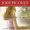 Change of Heart: A Novel Audiobook by Jodi Picoult Narrated by Jim Frangione, Stafford Clark-Price, Nicole Poole, Danielle Ferland, Jennifer Ikeda