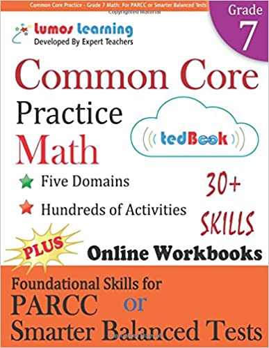 Common Core Practice - Grade 7 Math: Workbooks to Prepare for the PARCC or Smarter Balanced Test