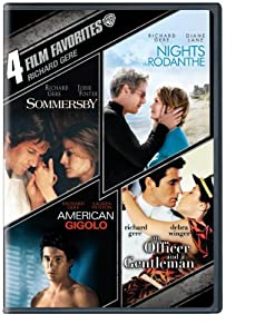 4 Film Favorites: Richard Gere (Sommersby, Nights in Rodanthe, American Gigolo, An Officer and a Gentleman)
