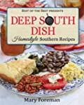 Deep South Dish: Homestyle Southern R...
