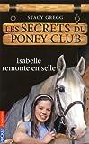 1. Les secrets du poney-club : Isabelle remonte en selle