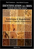 echange, troc Paul CORBINEAU, Jean-Michel FLANDIN - Identification des bois. Description et esthétique