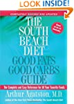 The South Beach Diet: Good Fats Good...