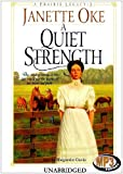 img - for A Quiet Strength (Prairie Legacy Series #3) book / textbook / text book