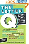 The Letter Q: Queer Writers' Letters...