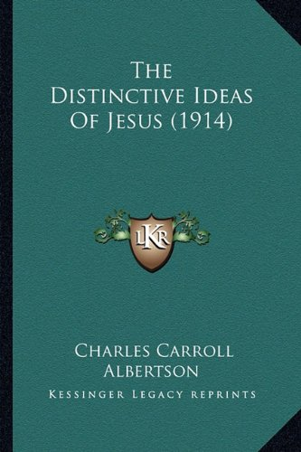 The Distinctive Ideas of Jesus (1914)