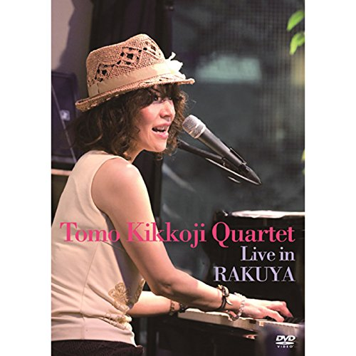 Tomo Kikkoji Quartet Live in Rakuya(Blu-ray)