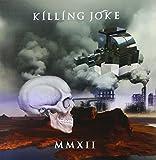 Mmxii by Killing Joke