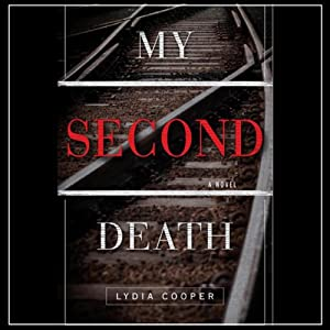 My Second Death: A Novel | [Lydia Cooper]
