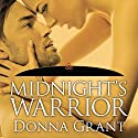 Midnight's Warrior: Dark Warriors, Book 4 Audiobook by Donna Grant Narrated by Arika Escalona