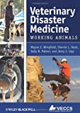 img - for Veterinary Disaster Medicine: Working Animals book / textbook / text book