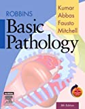 Robbins Basic Pathology (0808923668) by Vinay Kumar