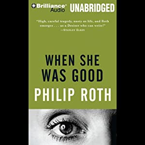 When She Was Good | [Philip Roth]