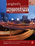 Langfords Basic Photography: The Guide for Serious Photographers