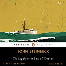 The Log from the Sea of Cortez | Livre audio Auteur(s) : John Steinbeck Narrateur(s) : Joe Barrett