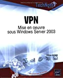 VPN : Mise en oeuvre sous Windows Server 2003