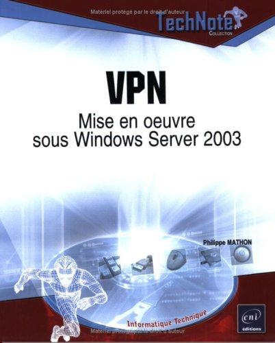 Livre vpn mise en oeuvre sous windows server 2003 - Mise en oeuvre ecran sous toiture ...
