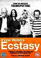 Irvine Welsh's Ecstasy [DVD]